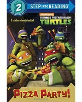 Pizza Party! (Teenage Mutant Ninja Turtles) (Step into Reading 2)