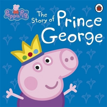 Peppa Pig - The Story of Prince George - English Wooks