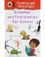 Homework Helpers Grammar And Punctuation For School