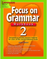 Focus on Grammar Workbook 2