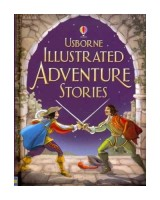 Usborne Illustrated Adventure Stories