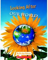 Looking after our world