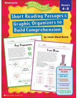 Short Reading Passages & Graphic Organizers to Build Comprehension: Grades 4-5