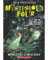 Monsters and Mischief (Mysterious Four)