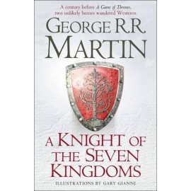 A Knight of the Seven Kingdoms (Song of Ice & Fire Prequel)