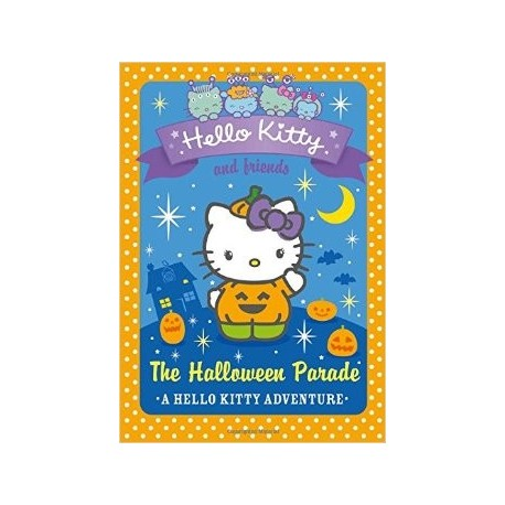 The Halloween Parade (Hello Kitty and Friends, Book 13)