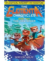 The New Order (The Elementia Chronicles, Book 2)