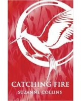 Catching Fire (The Hunger Games 2)