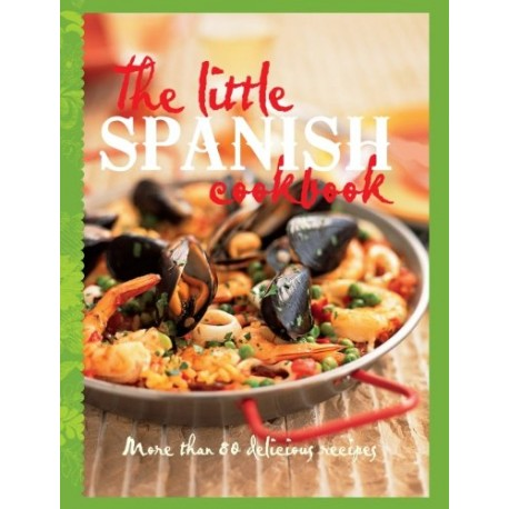 The little spanish cookbook more than 80 tempting recipes english the little spanish cookbook more than 80 tempting recipes forumfinder Choice Image