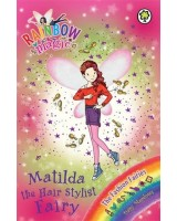 Matilda the Hair Stylist Fairy (Rainbow Magic: The Fashion Fairies)