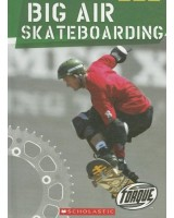 Big Air Skateboarding (Torque: Action Sports)