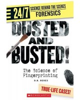 Dusted and Busted! : The Science of Fingerprinting