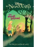 Disney the Never Girls the Woods Beyond