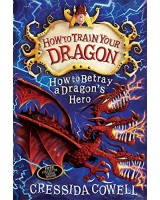 How to betray a dragon's hero - How to train your dragon 11