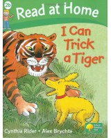 I Can Trick A Tiger(Read at home level 2b)