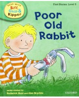 Poor old rabbit (Read With Biff, Chip, and Kipper. First Stories)