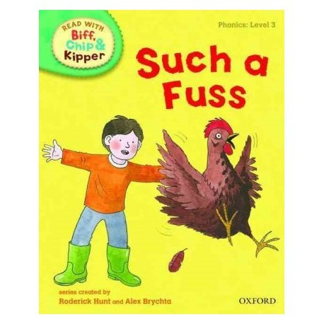 Such a Fuss (Read With Biff, Chip, and Kipper: Level 3: Phonics)