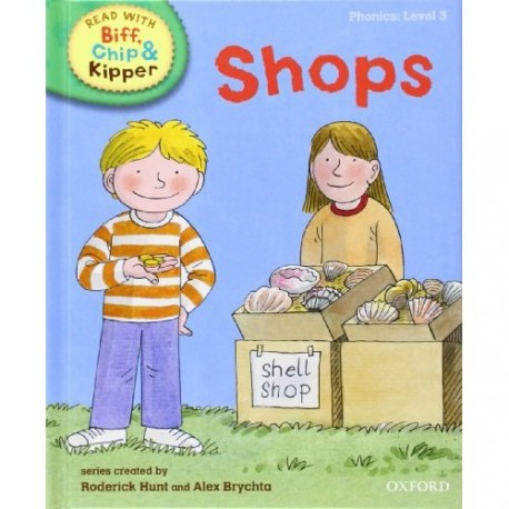 Shops (Read With Biff, Chip, and Kipper. Level 3: Phonics)
