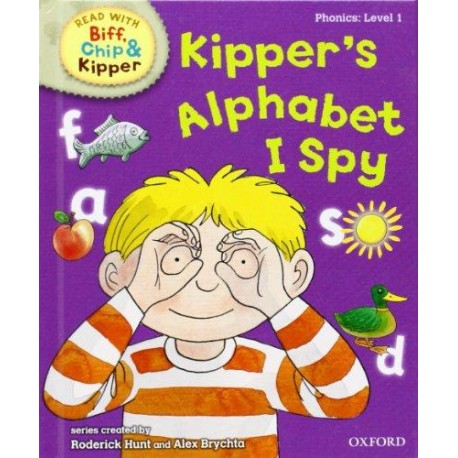 Kipper's alphabet I spy (Read with Biff, Chip, and Kipper: Phonics: Level 1)