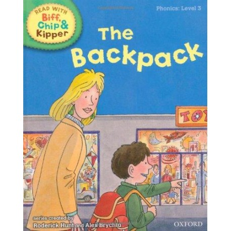 The backpack (Read With Biff, Chip, and Kipper: Phonics: Level 3)