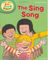 The sing song (Read With Biff, Chip, and Kipper: Phonics: Level 3)