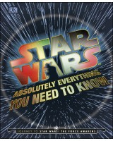 Star Wars Absolutely Everything You Need To Know