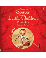 Usborne Stories for Little Children: Pinocchio and Other Stories