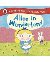 Alice in Wonderland (First Favourite Tales)