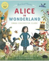 Alice in Wonderland: Emma Chichester Clark