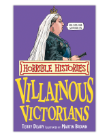 Villainous Victorians (Horrible Histories)