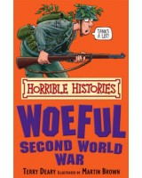 The Woeful Second World War (Horrible Histories)