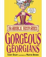 The Gorgeous Georgians (Horrible Histories)