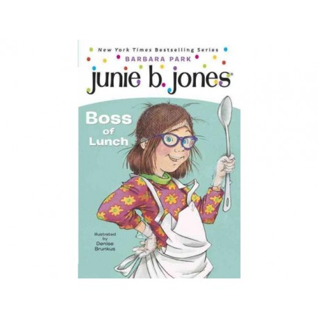 Junie B. Jones - Boss of Lunch