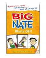 Big Nate - Blasts Off!