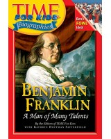 Time for Kids Biographies - Benjamin Franklin