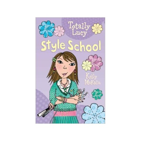 Style School (Totally Lucy)