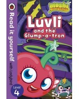 Luvli and the Glump-a-tron - Read it yourself