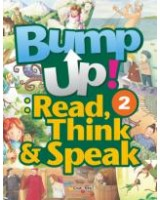 Bump up! Read, Think & Speak 2