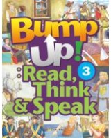 Bump up! Read, Think & Speak 3