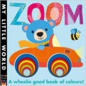 Zoom - A wheelie good book of colours!