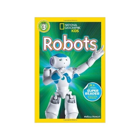 Robots - National geographic kids (level 3)