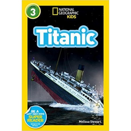 Titanic - National Geographic Kids (level 3)