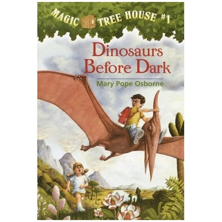 Magic Tree House. Dinosaurs before dark
