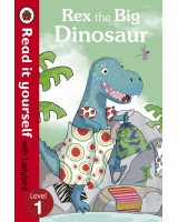 Rex the Big Dinosaur (ladybird level 1)
