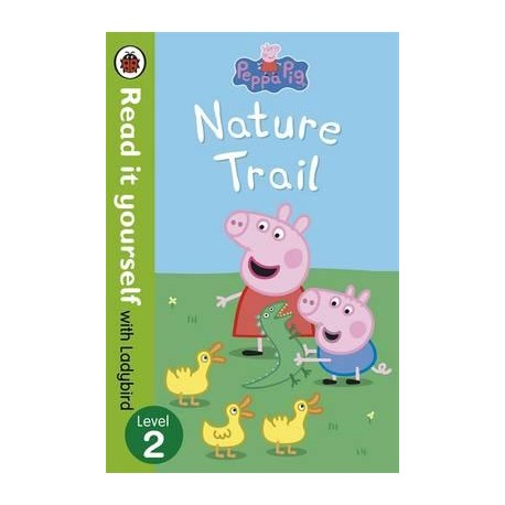 Peppa Pig - Nature Trail (ladybird level 2)