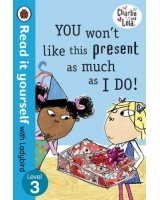 You won't like this present as much as I do! (ladybird level 3)