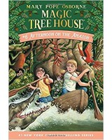 Magic Tree House. Afternoon on the Amazon