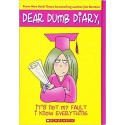 Dear Dumb Diary 8: It's Not My Fault I Know Everything