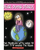 Dear Dumb Diary - The Problem with here is that It's where I'm from