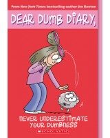 Dear Dumb Diary - Never Underestimate your Dumbness